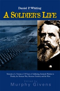Daniel P. Whiting – A Soldier's Life